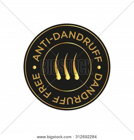 Anti Dandruff icon. Round and black and golden symbol. poster