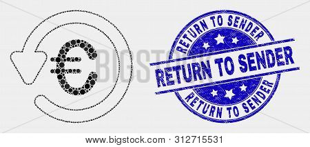Pixel Euro Chargeback Mosaic Icon And Return To Sender Seal Stamp. Blue Vector Round Scratched Seal