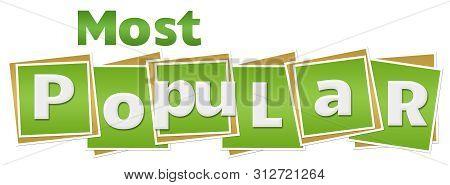 Most Popular Text Written Over Green Background.