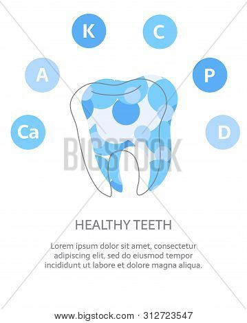 Minerals And Vitamins For Healthy Teeth. Illustration Of Vitamins Ca, K, C, A, P, D In A Rounded Sch