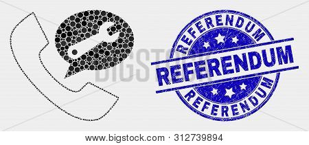 Dot Phone Service Message Mosaic Pictogram And Referendum Seal Stamp. Blue Vector Rounded Distress S