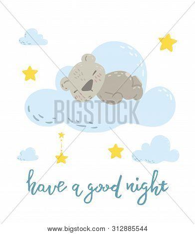 Cute Sleeping Bear On The Cloud Cartoon Flat Vector Illustration For Kids. Perfect For T-shirt Print