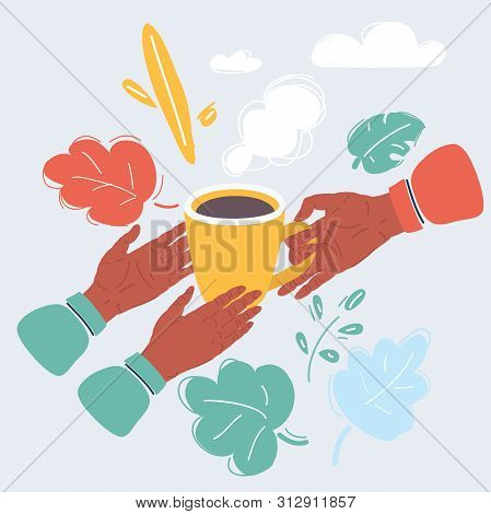 Cartoon Vector Illustration Of Human Hand Holding A Warm Cup Of Tea To Another Persons Hands. Help T