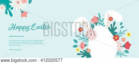Happy Easter Banner. Greeting Card, Poster Or Banner With Bunny, Flowers And Easter Egg. Egg Hunt Po