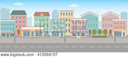 City Life Illustration With House Facades, Road And Other Urban Details. Panoramic View. Flat Style,