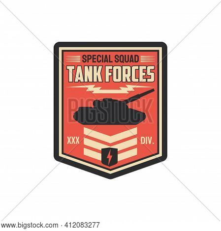 Tank Forces Special Squad Isolated Military Chevron Of Armored Division. Vector Combat Equipment, Us