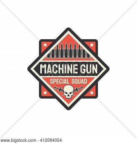 Us Military Chevron, Special Squid Of Machine Guns Squad Isolated Shield Badge. Vector Rifled Long-b