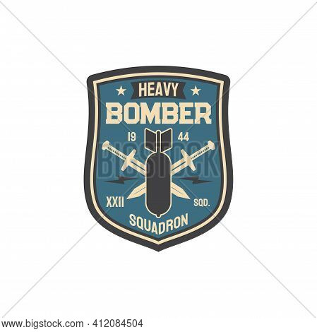 Patch On Officer Uniform Isolated Army Insignia Of Heavy Bomber, Bomb And Crossed Swords. Vector Pat
