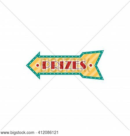 Prizes Retro Signboard With Light Bulbs Isolated Retro Show Frame. Vector Announcement Board With Bo