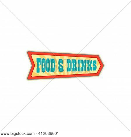 Circus Bar With Snacks Pointer Isolated Retro Invitation Pointer To Buy Food And Drinks. Vector Sign