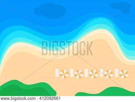 Summer Beach And Blue Sea With Wave, View Above. Coastline Landscape. Seashore, Seascape, Seaside An
