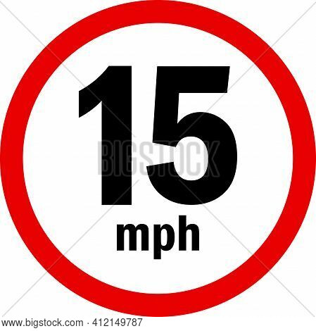 15 Mph Speed Limit Sign. Driving Rule Signs And Symbols.