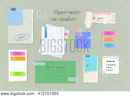Paper Notes On Stickers, Reminders Notepads, Memo Messages Torn Paper Sheets Attached With Transpare