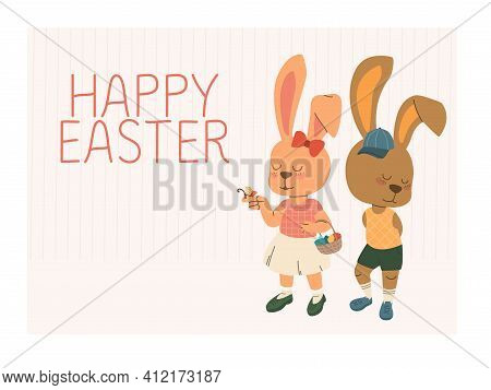 Happy Easter Text, Greeting Card With Cartoon Easter Bunnies. A Hare Girl With A Basket Of Eggs And