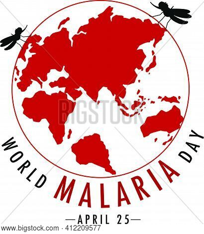 Vector Illustration Of World Malaria Day, 25 April. Global Mosquito  Awareness Day. Dangue Fever Awa