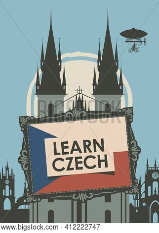 Vector Banner On The Theme Of Learning Czech For Language Schools Or Online Courses. Decorative Illu