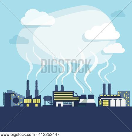 Industrial Facilities Of Factory Or Manufacturing Plant With Pollution Smoke Background Print Vector