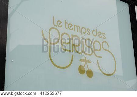 Bordeaux , Aquitaine France - 03 08 2021 : Le Temps Des Cerises Sign Text And Brand Logo Store Signa