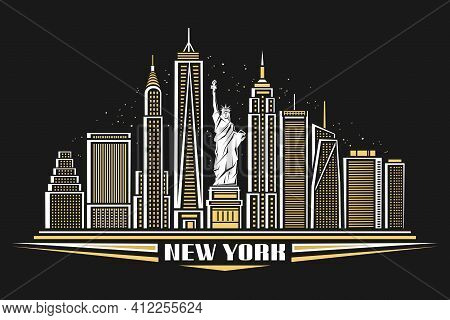 Vector Illustration Of New York City, Poster With Symbol Of Nyc - Statue Of Liberty And Outline Mode