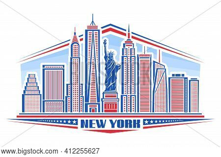 Vector Illustration Of New York City, Blue And Red Poster With Symbol Of Nyc - Statue Of Liberty And