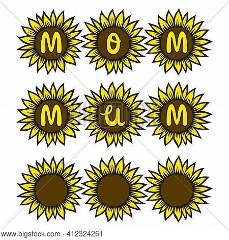 Mother's Day Sunflower. Mom, Mum Phrases. Vector Isolated Illustration. Happy Women Day Greeting Car