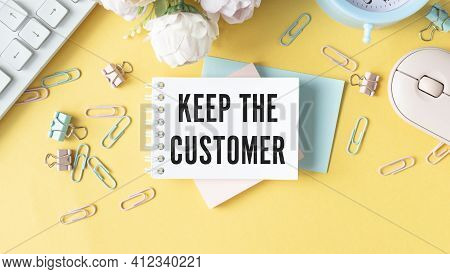 Keep The Customer Message, Concept Of Customer Or Brand Loyalty