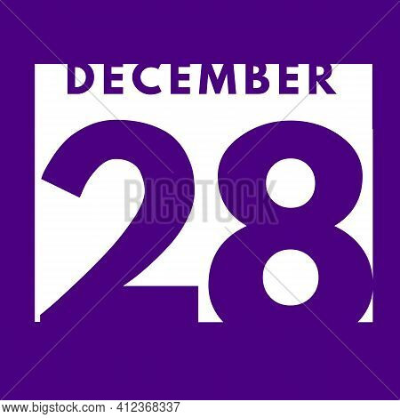 December 28 . Flat Modern Daily Calendar Icon .date ,day, Month .calendar For The Month Of December