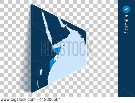 Somalia Map And Flag On Transparent Background. Highlighted Somalia On Blue Vector Map.