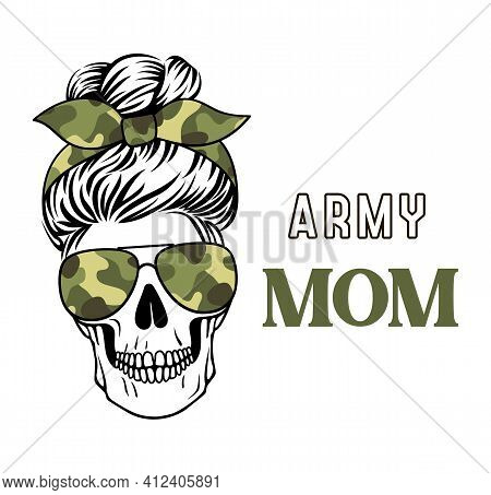 Army Mom Skull Vector Camo Print. Mom Life. Female Skull With Messy Bun.