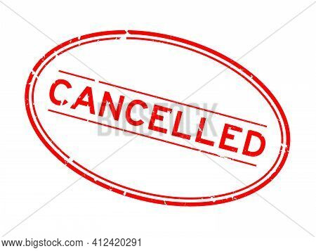 Grunge Red Cancelled Word Oval Rubber Seal Stamp On White Background