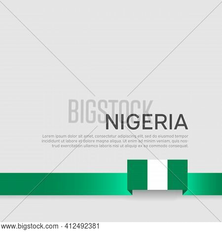 Nigeria Flag On A White Background. Vector Banner Design, Nigeria National Poster. Cover For Busines