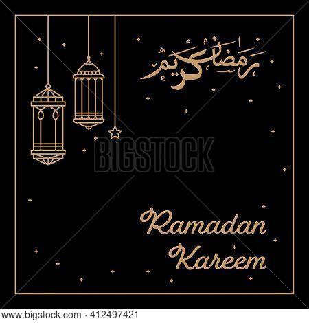 Ramadan Celebration With Hanging Lanterns In Mono Line Style On Dark Background. Translation
