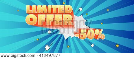 Limited Offer. Fifty Percent Discount. Advertising Banner. Volumetric Text On Vintage Pop-art Style