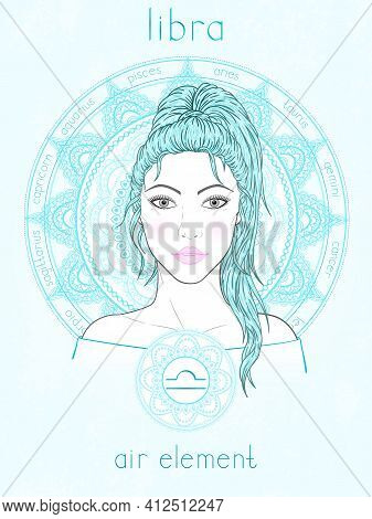 Vector Illustration Of Libra Zodiac Sign, Portrait Beautiful Girl And Horoscope Circle. Air Element.