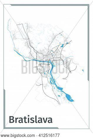 Bratislava Map Poster, Administrative Area Plan View. Black, White And Blue Design Map Of Bratislava