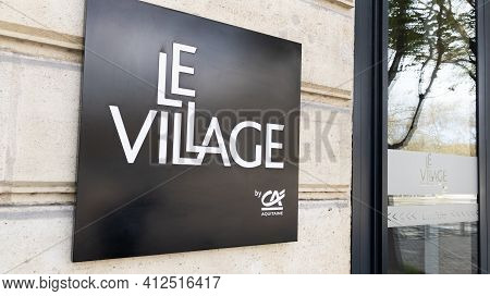 Bordeaux , Aquitaine France - 03 08 2021 : Le Village By Ca Start-up Acceleration Network Of French