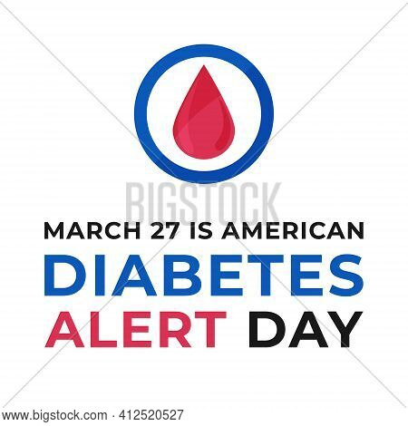 American Diabetes Alert Day Banner Or Flyer With Diabetes Symbol - Blue Round Frame. Celebrate Annua