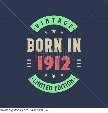 Vintage Born In 1912, Born In 1912 Retro Vintage Birthday Design