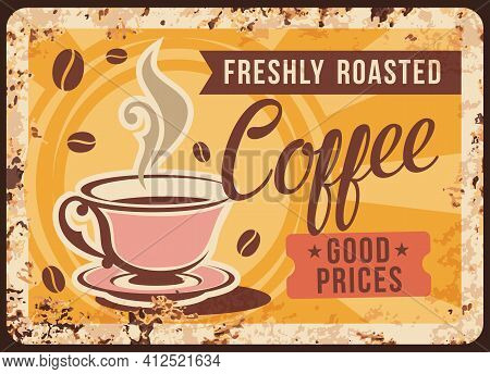 Coffee Shop Rusty Metal Plate. Steaming Coffee In Elegant, Porcelain Cup On Saucer, Hot Americano Or