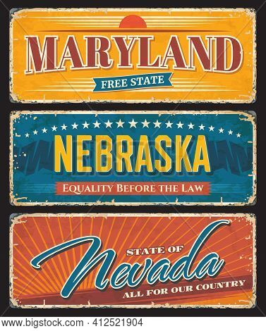 Usa American States Nevada, Nebraska And Maryland Metal Plates Rusty Vector Signs. Us American State
