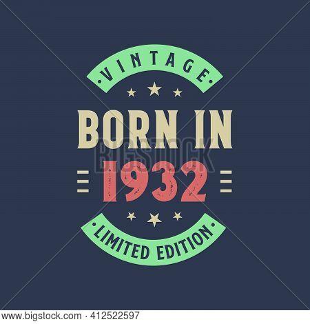 Vintage Born In 1932, Born In 1932 Retro Vintage Birthday Design