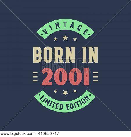 Vintage Born In 2001, Born In 2001 Retro Vintage Birthday Design