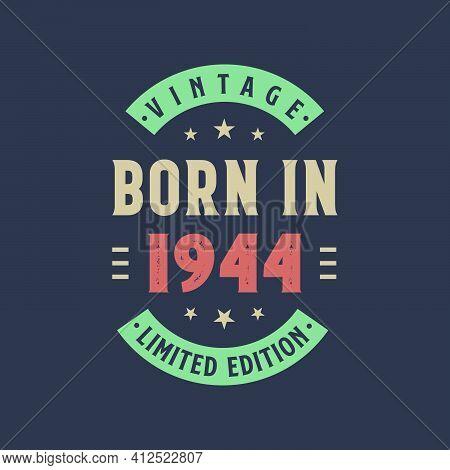 Vintage Born In 1944, Born In 1944 Retro Vintage Birthday Design