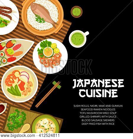 Japanese Food Cuisine Menu, Japan Dishes And Meals, Vector Noodles Ramen And Sushi Rolls. Japanese C