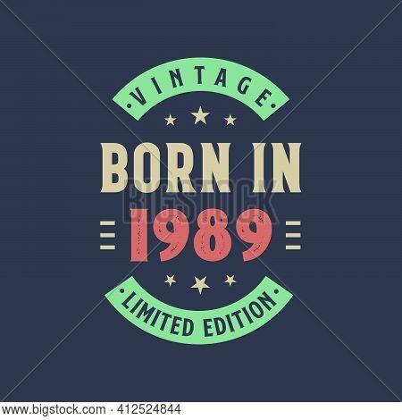 Vintage Born In 1989, Born In 1989 Retro Vintage Birthday Design