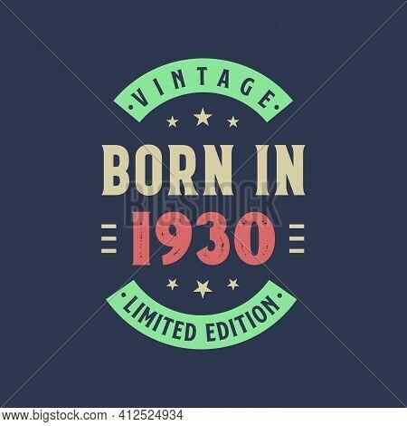 Vintage Born In 1930, Born In 1930 Retro Vintage Birthday Design