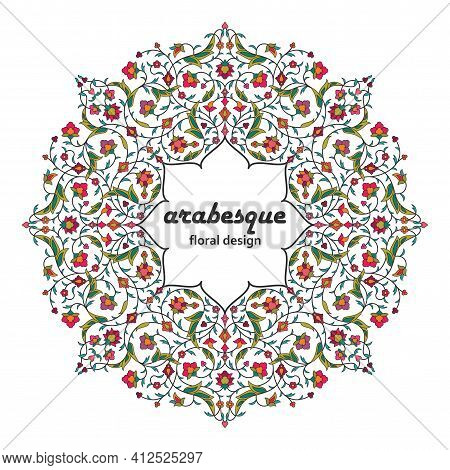 Arabesque Arabic Round Floral Pattern. Branches With Flowers, Leaves And Petals