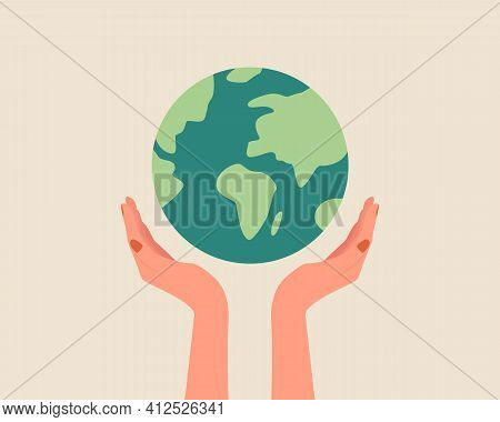 Hands Holding Globe, Earth. Earth Day Concept. Earth Day Vector Illustration For Poster, Banner,prin