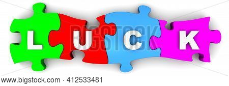 Luck. Word On Puzzles. The Word Luck Is Made Up Of Multi-colored Puzzles On White Surface. 3d Illust