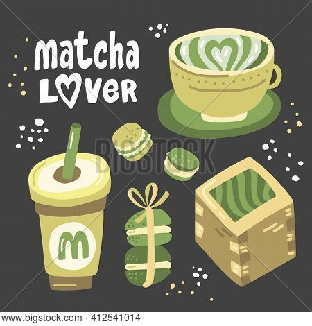 Matcha Lover. Vector Hand Drawn Matcha Illustration On Contrast Background. Cake, Macaroons, Spoon,
